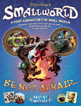 Small World: Be Not Afraid