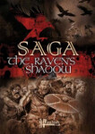 Saga: The Raven's Shadow