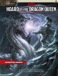 Tyranny of Dragons: Hoard of the Dragon Queen