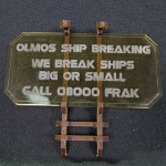 Sign G (Olmos Ship Breaking) with stand
