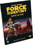 Force and Destiny: Keeping the Peace - A Sourcebook for Guardians