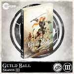 Guild Ball Season III Rulebook