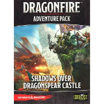 Dragonfire Adventure Pack #1: Shadows Over Dragonspear Castle