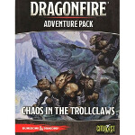 Dragonfire Adventure Pack #2: Chaos in The Trollclaws