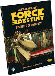 Force and Destiny: Disciples of Harmony - A Sourcebook for Consulars