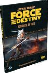 Force and Destiny: Knights Of Fate - A Sourcebook For Warriors