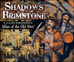 Shadows of Brimstone: Allies of the Old West Expansion