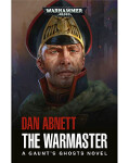 Gaunt's Ghosts #14: The Warmaster (HB)