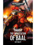 Space Marine Conquests: The Devastation Of Baal (PB)