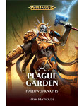 Hallowed Knights: Plague Garden (PB)