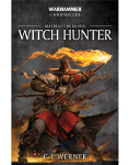Warhammer Chronicles: Mathias Thulmann - Witch Hunter (PB)