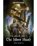Callis & Toll: The Silver Shard (HB)