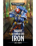 Space Marine Conquests: Of Honour and Iron (PB)