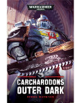 Carcharadons: Outer Dark (PB)