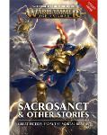 Age of Sigmar: Sacrosanct & Other Stories (PB)