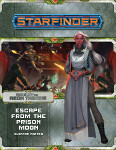 Starfinder Adventure Path #08: Escape from the Prison Moon (Against the Aeon Throne 2 of 3)