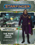 Starfinder Adventure Path #09: The Rune Drive Gambit (Against the Aeon Throne 3 of 3)