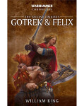 Warhammer Chronicles: Gotrek & Felix - The Second Omnibus (PB)