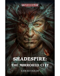 Shadespire: The Mirrored City (PB)